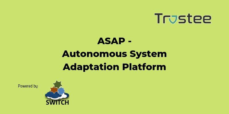 ASAP - Autonomous System Adaptation Platform | Cyberwatching