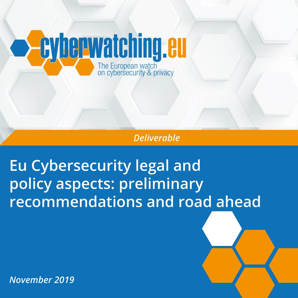 Eu Cybersecurity legal and policy aspects: preliminary recommendations and road ahead